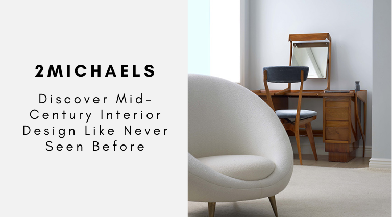 2Michaels_ Discover Mid-Century Interior Design Like Never Seen Before_feat 2michaels 2Michaels: Discover Mid-Century Interior Design Like Never Seen Before 2Michaels  Discover Mid Century Interior Design Like Never Seen Before feat 768x425