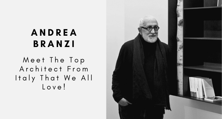 Andrea Branzi_ Meet The Top Architect From Italy That We All Love!_feat top architect Andrea Branzi: Meet The Top Architect From Italy That We All Love! Andrea Branzi  Meet The Top Architect From Italy That We All Love feat 768x410