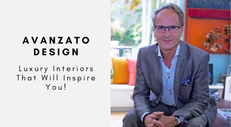 Avanzato Design_ Luxury Interiors That Will Inspire You!_feat (1) luxury interiors Avanzato Design: Luxury Interiors That Will Inspire You! Avanzato Design  Luxury Interiors That Will Inspire You feat 1 1 768x425