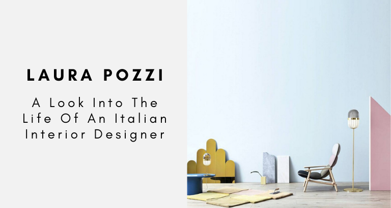 Laura Pozzi_ A Look Into The Life Of An Italian Interior Designer_feat italian interior designer Laura Pozzi: A Look Into The Life Of An Italian Interior Designer Laura Pozzi  A Look Into The Life Of An Italian Interior Designer feat 768x410
