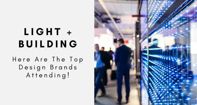 Light + Building 2020_ Here Are The Top Design Brands!