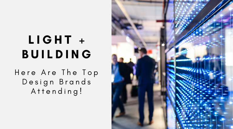 Light + Building 2020_ Here Are The Top Design Brands! light + building Light + Building 2020: Here Are The Top Design Brands! Light Building 2020  Here Are The Top Design Brands 768x425