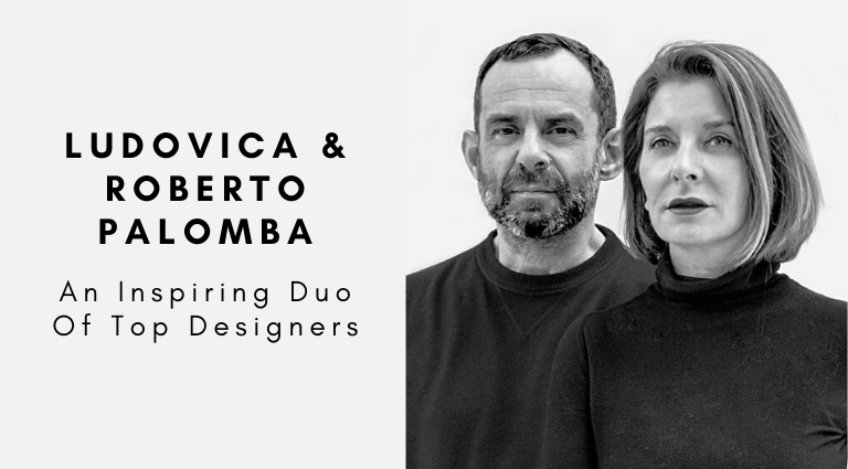 Ludovica And Roberto Palomba_ An Inspiring Duo Of Top Designers_feat ludovica and roberto palomba Ludovica And Roberto Palomba: An Inspiring Duo Of Top Designers Ludovica And Roberto Palomba  An Inspiring Duo Of Top Designers feat 768x425