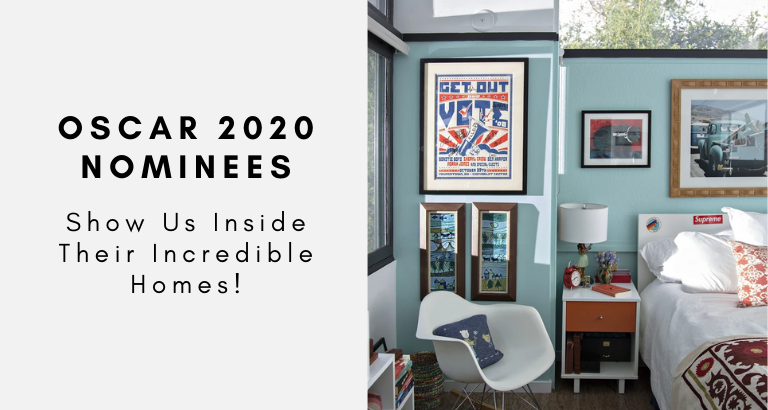Oscars 2020 Nominees Show Us Their Incredible Homes!_feat oscars 2020 nominees Oscars 2020 Nominees Show Us Their Incredible Homes! Oscars 2020 Nominees Show Us Their Incredible Homes feat 768x410