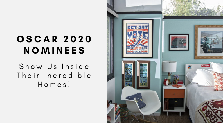 Oscars 2020 Nominees Show Us Their Incredible Homes!_feat oscars 2020 nominees Oscars 2020 Nominees Show Us Their Incredible Homes! Oscars 2020 Nominees Show Us Their Incredible Homes feat 768x425