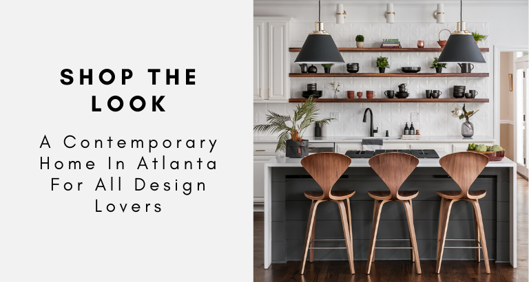 contemporary home Shop The Look: A Contemporary Home In Atlanta For All Design Lovers Shop The Look  A Contemporary Home In Atlanta For All Design Lovers Feat 768x410