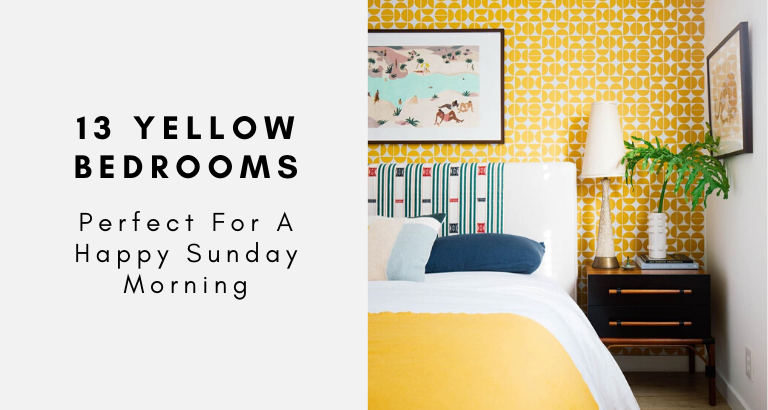 13 Yellow Bedrooms Perfect For A Happy Sunday Morning_feat