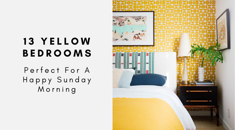 13 Yellow Bedrooms Perfect For A Happy Sunday Morning_feat yellow bedrooms 13 Yellow Bedrooms Perfect For A Happy Sunday Morning 13 Yellow Bedrooms Perfect For A Happy Sunday Morning feat 768x425