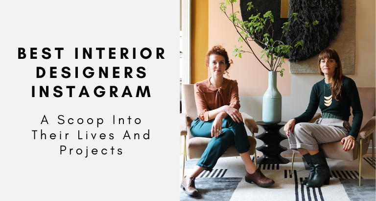A Scoop Into The Best Interior Designers Instagram interior designers instagram A Scoop Into The Best Interior Designers Instagram A Scoop Into The Best Interior Designers Instagram 768x410