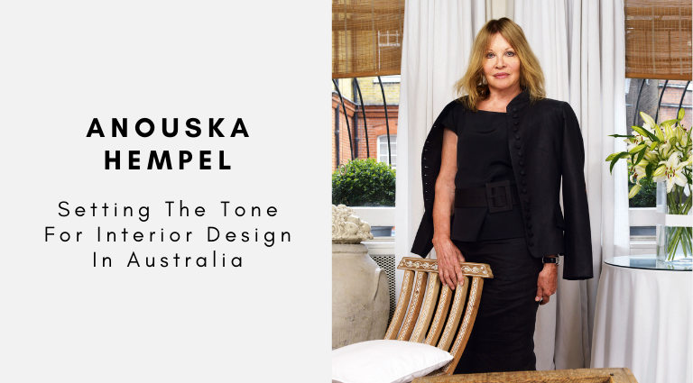 Anouska Hempel_ Setting The Tone For Interior Design In Australia anouska hempel Anouska Hempel: Setting The Tone For Interior Design In Australia Anouska Hempel  Setting The Tone For Interior Design In Australia 768x425