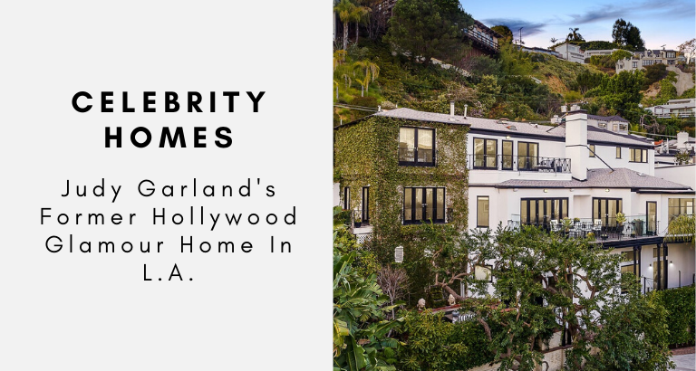 Celebrity Homes_ Judy Garland's Former Hollywood Glamour Home In L.A._feat celebrity homes Celebrity Homes: Judy Garland's Former Hollywood Glamour Home In L.A. Celebrity Homes  Judy Garlands Former Hollywood Glamour Home In L