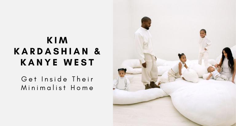 Get Inside Kim Kardashian & Kanye West's Stunning Minimalist Home kim kardashian Get Inside Kim Kardashian & Kanye West's Stunning Minimalist Home Get Inside Kim Kardashian Kanye West   s Stunning Minimalist Home 768x410