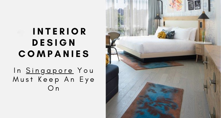Interior Design Companies In Singapore You Must Keep An Eye On interior design companies in singapore Interior Design Companies In Singapore You Must Keep An Eye On Interior Design Companies In Singapore You Must Keep An Eye On capa 768x410