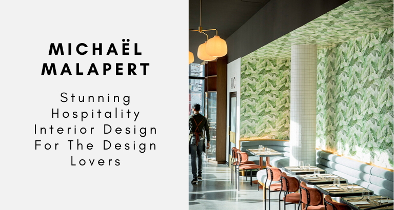 Michaël Malapert_ Stunning Hospitality Interior Design For The Design Lovers_feat