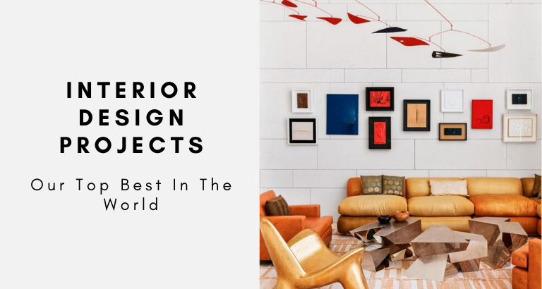 Our Top Best Interior Design Projects In The World best interior design projects Our Top Best Interior Design Projects In The World Our Top Best Interior Design Projects In The World 768x410
