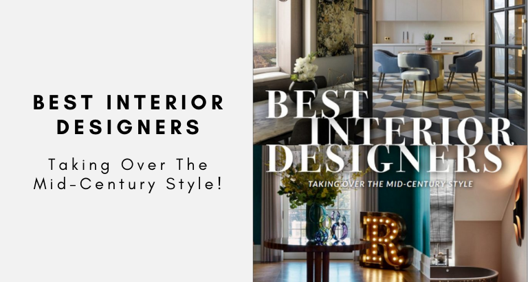 The Best Interior Designers Are Taking Over The Mid-Century Style_ Check It Out Here! best interior designers The Best Interior Designers Are Taking Over The Mid-Century Style: Check It Out Here! The Best Interior Designers Are Taking Over The Mid Century Style  Check It Out Here 768x410