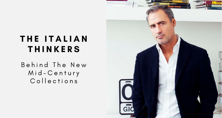 The Italian Thinkers Behind The New Mid-Century Collections mid-century collections The Italian Thinkers Behind The New Mid-Century Collections The Italian Thinkers Behind The New Mid Century Collections 768x410
