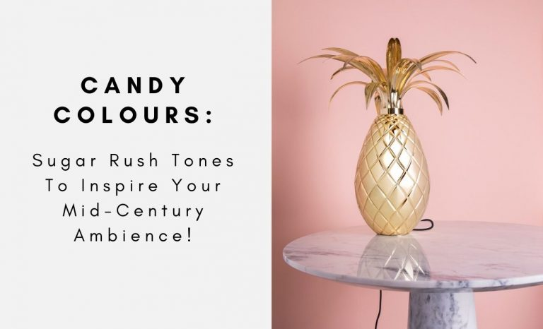 Candy Colours: Sugar Rush Tones To Inspire Your Mid-Century Ambience! candy colours Candy Colours: Sugar Rush Tones To Inspire Your Mid-Century Ambience! 3 1 768x466