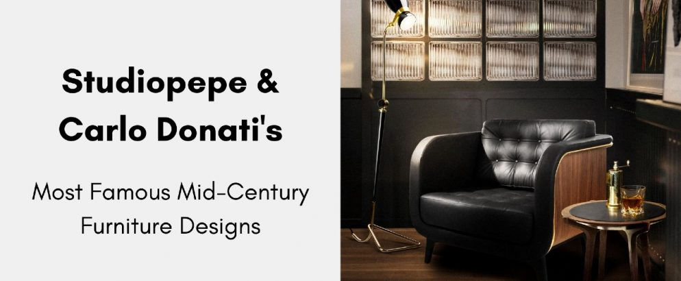 See Studiopepe & Carlo Donti's Most Famous Mid-Century Collections studiopepe See Studiopepe & Carlo Donti's Most Famous Mid-Century Collections Adicionar um t  tulo 994x410