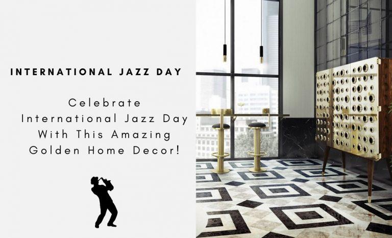 Celebrate International Jazz Day With These Amazing Golden Home Decor! international jazz day Celebrate International Jazz Day With This Amazing Golden Home Decor! C  pia de MONOCLES COLLECTION 1 768x466