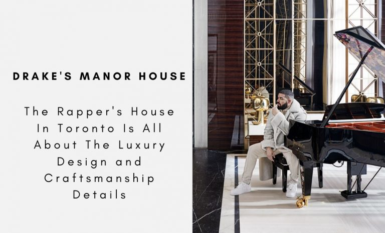 Drake's Manor House Is All About The Luxury Design and Craftsmanship Details drake Drake's Manor House Is All About The Luxury Design and Craftsmanship Details Drakes Manor House Is All About The Luxury Design and Craftsmanship Details capa 768x466
