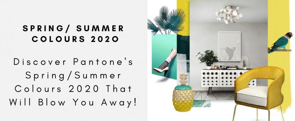 Discover Pantone's Spring/Summer Colours 2020 That Will Blow You Away! summer colours 2020 Discover Pantone's Spring/Summer Colours 2020 That Will Blow You Away! MONOCLES COLLECTION 994x410
