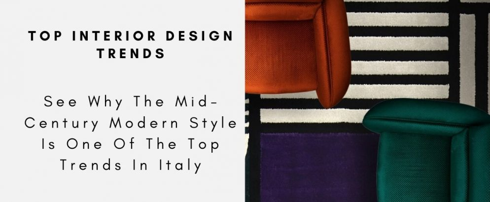 See Why The Mid-Century Modern Style Is One Of The Top Trends In Italy mid-century modern style See Why The Mid-Century Modern Style Is One Of The Top Trends In Italy See Why The Mid Century Modern Style Is One Of The Top Trends In Italy capa 994x410
