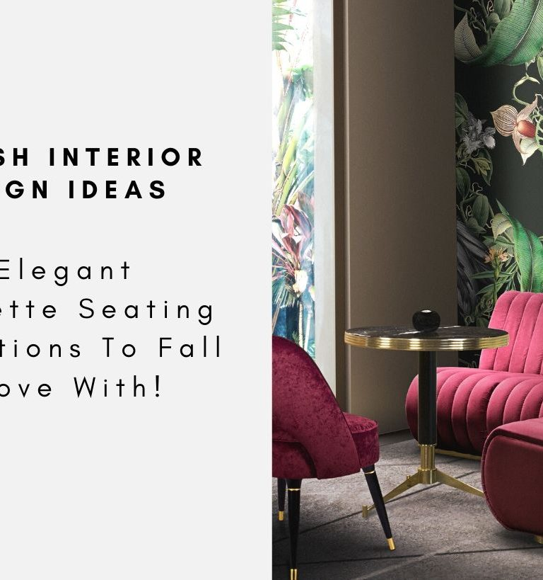 7 Elegant Banquette Seating Inspirations To Fall In Love With! banquette seating 7 Elegant Banquette Seating Inspirations To Fall In Love With! 7 Elegant Banquette Seating Inspirations To Fall In Love With capa 768x819
