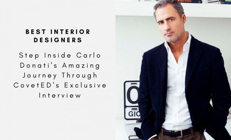 Step Inside Carlo Donati's Amazing Journey Through CovetED's Exclusive Interview (8)