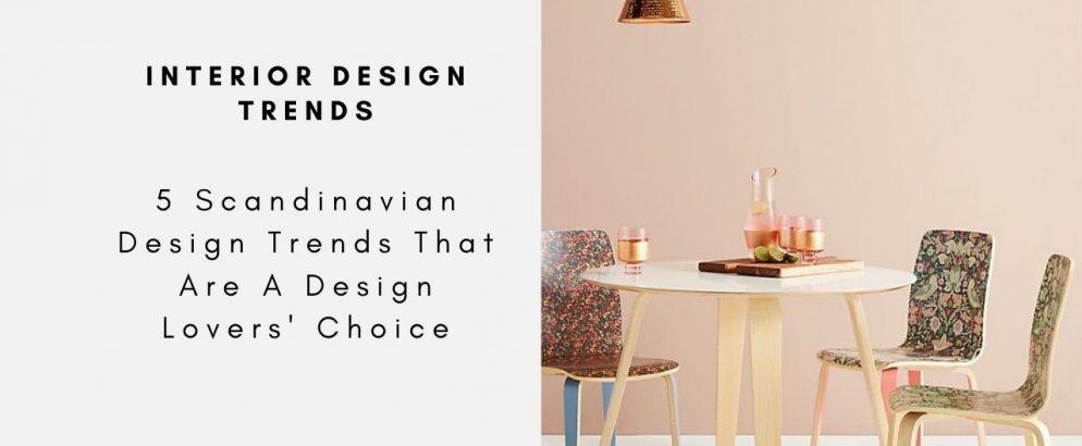 5 Scandinavian Design Trends That Are A Design Lovers' Choice scandinavian design trend 5 Scandinavian Design Trends That Are A Design Lovers' Choice 5 Scandinavian Design Trends That Are A Design Lovers Choice CAPA 994x410