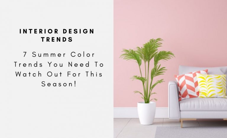 7 Summer Color Trends You Need To Watch Out For This Season! summer color trend 7 Summer Color Trends You Need To Watch Out For This Season! 7 Summer Color Trends You Need To Watch Out For This Season capa 768x466