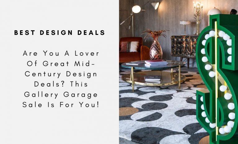 Are You A Lover Of Great Mid-Century Design Deals? This Gallery Garage Sale Is For You! mid-century design Are You A Lover Of Great Mid-Century Design Deals? This Gallery Garage Sale Is For You! Are You A Lover Of Great Mid Century Design Deals This Gallery Garage Sale Is For You CAPA 768x466