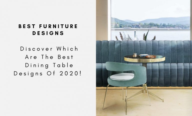 Discover Which Are The Best Dining Table Designs Of 2020! (See More) dining table design Discover Which Are The Best Dining Table Designs Of 2020! (See More) Discover Which Are The Best Dining Table Designs Of 2020 See More CAPA 2 768x466