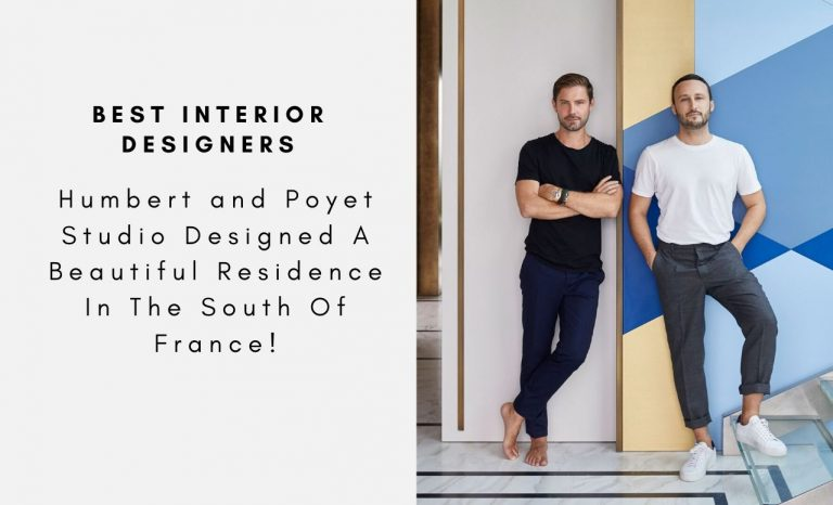 Humbert and Poyet Studio Designed A Beautiful Residence In The South Of France! humbert and poyet studio Humbert and Poyet Studio Designed A Beautiful Residence In The South Of France! Humbert and Poyet Studio Designed A Beautiful Residence In The South Of France capa 768x466
