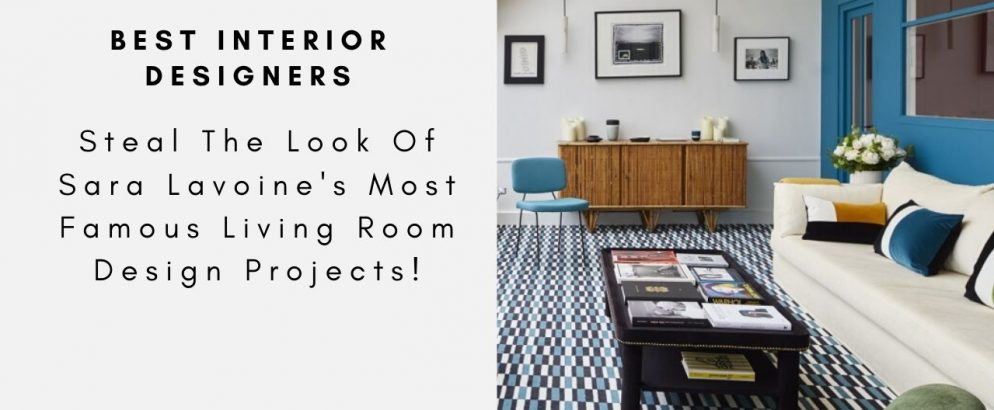 Steal The Look Of Sarah Lavoine's Most Famous Living Room Design Projects! sarah lavoine Steal The Look Of Sarah Lavoine's Most Famous Living Room Design Projects! Looking For A Trendy Office Design  Lemon Interior Design Studio Has Got You Covered capa 1 994x410