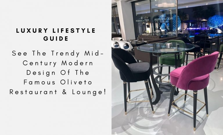 See The Trendy Mid-Century Modern Design Of The Famous Oliveto Restaurant & Lounge! mid-century modern design See The Trendy Mid-Century Modern Design Of The Famous Oliveto Restaurant & Lounge! See The Trendy Mid Century Modern Design Of The Famous Oliveto Restaurant Lounge capa 768x466