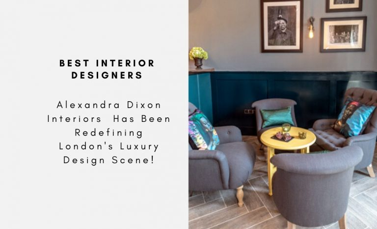 Alexandra Dixon Interiors Has Been Redefining London's Luxury Design Scene! alexandra dixon interiors Alexandra Dixon Interiors  Has Been Redefining London's Luxury Design Scene! 5 Interior Design Styles That Are Popular Among Famous Interior Designers capa 1 768x466