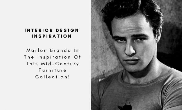 Marlon Brando Is The Inspiration Of This Mid-Century Furniture Collection! marlon brando Marlon Brando Is The Inspiration Of This Mid-Century Furniture Collection! Marlo Brando Is The Inspiration Of This Mid Century Furniture Collection capa 768x466