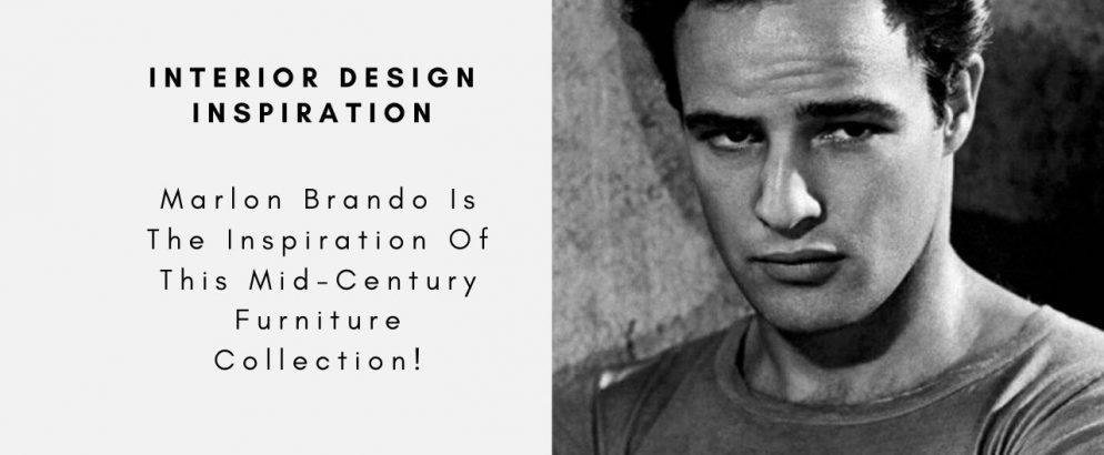 Marlon Brando Is The Inspiration Of This Mid-Century Furniture Collection! marlon brando Marlon Brando Is The Inspiration Of This Mid-Century Furniture Collection! Marlo Brando Is The Inspiration Of This Mid Century Furniture Collection capa 994x410