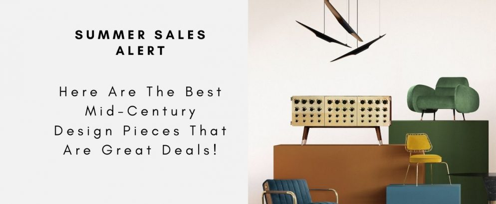 Summer Sales Alert - Here Are The Best Mid-Century Design Pieces That Are Great Deals! mid-century design Summer Sales Alert – Here Are The Best Mid-Century Design Pieces That Are Great Deals! Summer Sales Alert Here Are The Best Mid Century Design Pieces That Are Great Deals CAPA 994x410