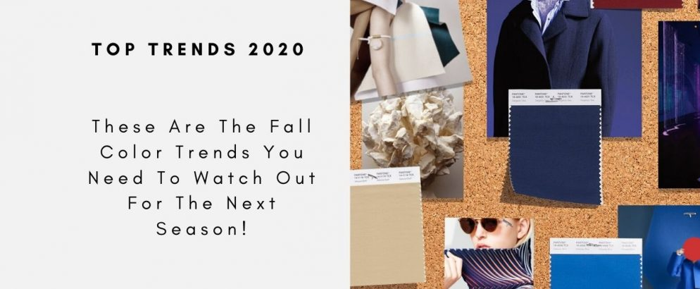 These Are The Fall Color Trends You Need To Watch Out For The Next Season! fall color trend These Are The Fall Color Trends You Need To Watch Out For The Next Season! These Are The Fall Color Trends You Need To Watch Out For The Next Season CAPA 994x410