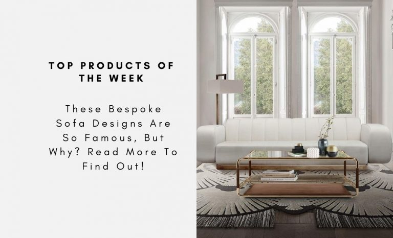 These Bespoke Sofa Designs Are So Famous, But Why? Read More To Find Out! bespoke sofa design These Bespoke Sofa Designs Are So Famous, But Why? Read More To Find Out! These Bespoke Sofa Designs Are So Famous But Why Read More To Find Out CAPA 768x466