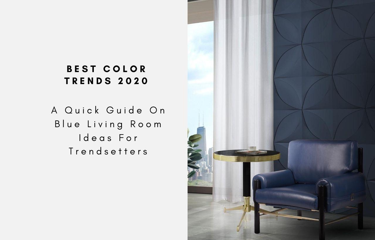 blue living room ideas for trendsetters