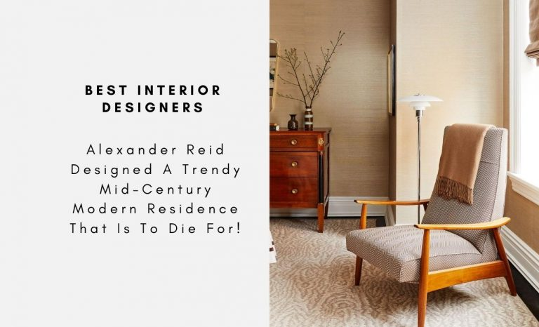 Alexander Reid Designed A Trendy Mid-Century Modern Residence That Is To Die For! alexander reid Alexander Reid Designed A Trendy Mid-Century Modern Residence That Is To Die For! The Best Interior Designers Are Taking Over The Mid Century Style Check It Out Here capa 768x466
