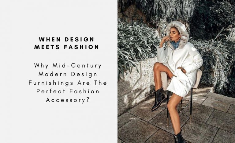 Why Mid-Century Modern Design Furnishings Are The Perfect Fashion Accessory? mid-century modern design Why Mid-Century Modern Design Furnishings Are The Perfect Fashion Accessory? Why Mid Century Modern Design Furnishings Are The Perfect Fashion Accessory CAPA 768x466
