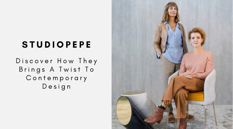 Discover How Studiopepe Brings A Twist To Contemporary Design studiopepe Discover How Studiopepe Brings A Twist To Contemporary Design Discover How Studiopepe Brings A Twist To Contemporary Design 768x425