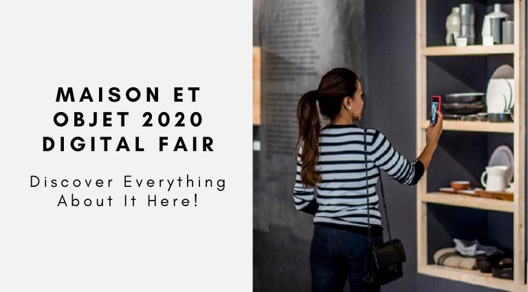 Maison Et Objet 2020 Digital Fair Discover Everything Here! maison et objet 2020 Maison Et Objet 2020 Digital Fair: Discover Everything Here! Maison Et Objet 2020 Digital Fair Discover Everything Here 768x425
