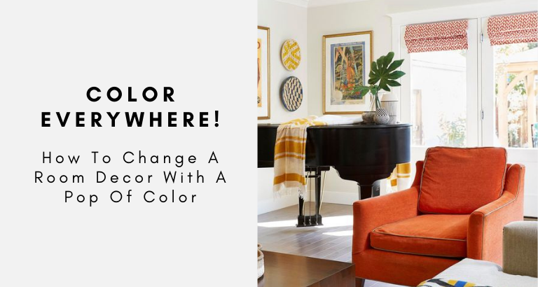 How To Change A Room Decor With A Pop Of Color
