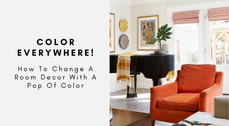 How To Change A Room Decor With A Pop Of Color room decor How To Change A Room Decor With A Pop Of Color How To Change A Room Decor With A Pop Of Color 768x425