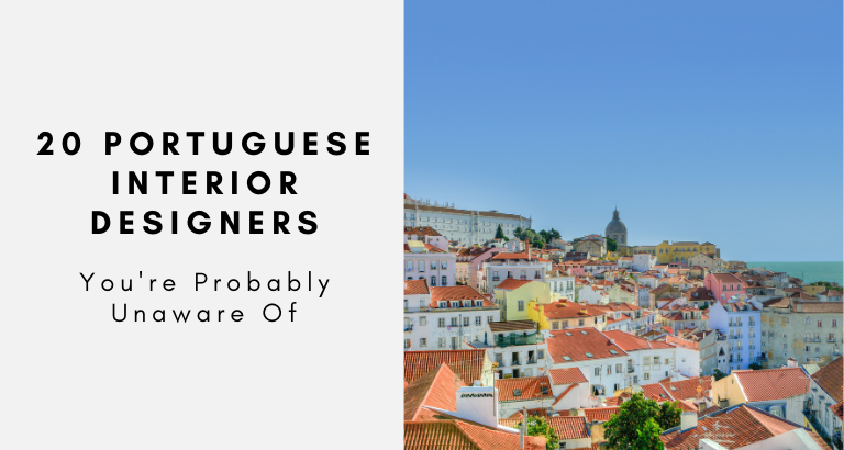 20 Incredible Portuguese Interior Designers You're Probably Unaware Of portuguese interior designers 20 Incredible Portuguese Interior Designers You're Probably Unaware Of 20 Incredible Portuguese Interior Designers Youre Probably Unaware Of 768x410